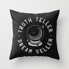 Truth Teller Dream Seller Throw Pillow