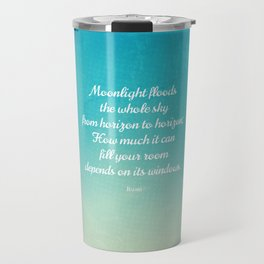 Moonlight Floods the Whole Sky - Beautiful Quote by Rumi Travel Mug
