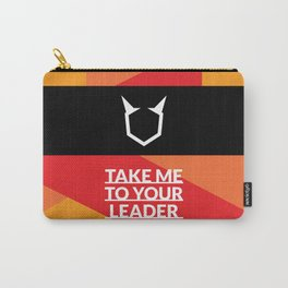 Take Me To Your Leader Carry-All Pouch