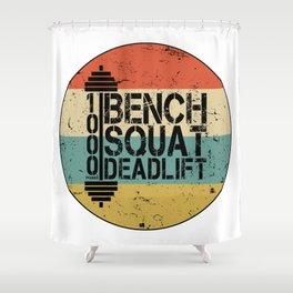 1000 Pounds Bench Squat Deadlift Powerlift Club Fitness Bodybuilder Bodybuilding Vintage Retro Shower Curtain