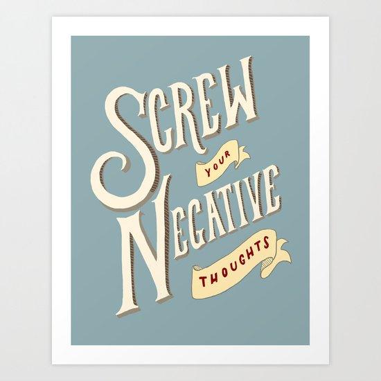 No Negativity Allowed! Art Print