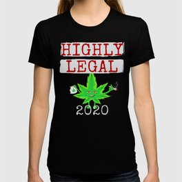 Highly Legal Recreational Pot 2020 Cannabis Legalization T-shirt