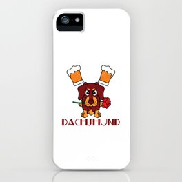 """""""Drink Beer and Hang with Dachshund"""" dog and drink lover inspired tee made specially for you! iPhone Case"""