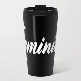 Feminist (on black) Travel Mug