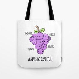 Grapeful Tote Bag