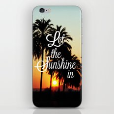 Let the sunshine in iPhone & iPod Skin