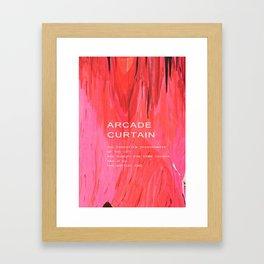 Arcade Curtain Poster Framed Art Print