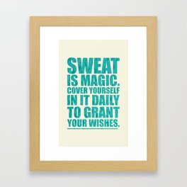 Lab No. 4 - Sweat Is Magic Cover Yourself In It Daily Gym Inspirational Quotes Poster Framed Art Print