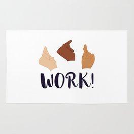 Work! (Schuyler Sisters) Rug