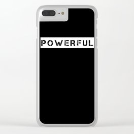 POWERFUL - WHITE ON BLACK Clear iPhone Case