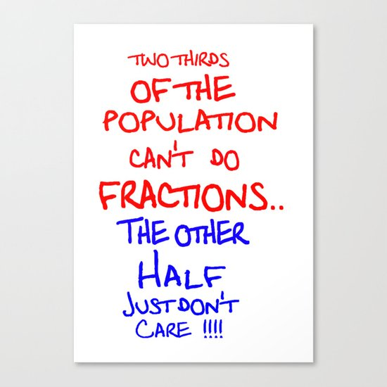 Two thirds of the population Canvas Print
