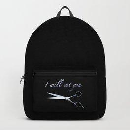 I will cut you (Sapphire) Backpack