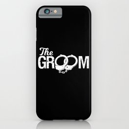 The Groom's Bachelorette Party iPhone Case