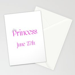 A Princess Is Born On June 27th Funny Birthday Stationery Cards