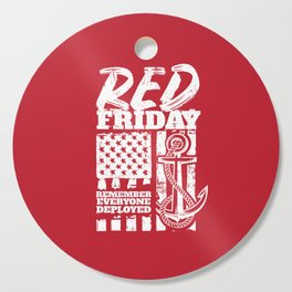 Red Friday Navy Family Deployed Cutting Board