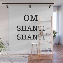 OM SHANTI SHANTI Wall Mural