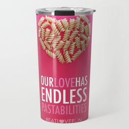 Our Love Has Endless Pastabilities Travel Mug