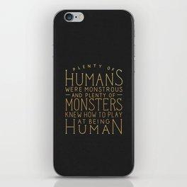 Plenty of Humans Were Monstrous iPhone Skin