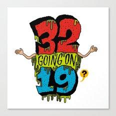 32... Canvas Print