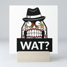 Scary Face - WAT? Mini Art Print