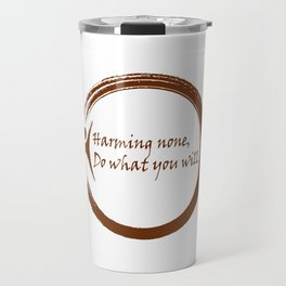Harming None,Do What You Wil Travel Mug