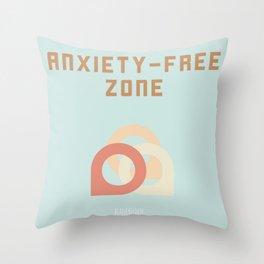 ANXIETY-FREE ZONE Throw Pillow
