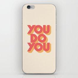 You Do You Block Type iPhone Skin