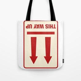 This Way Up Tote Bag