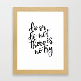 Do Or Do Not There Is No Try,Master Yoda,Yoda Quote,Nursery Decor,Kids Gift,Typography Art,Quote Art Framed Art Print