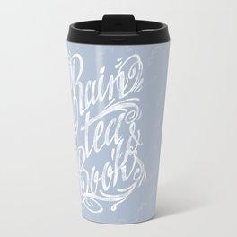 Rain, Tea & Books - White lettering only Travel Mug