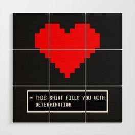 undertale determination Wood Wall Art