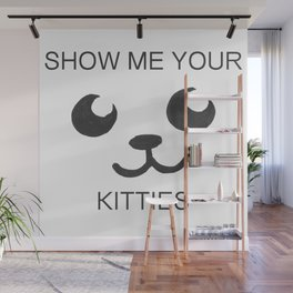 Show Me Your Tities Wall Mural