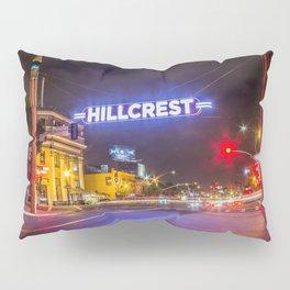 Hillcrest (San Diego) Sign - SD Signs Series #3 Pillow Sham