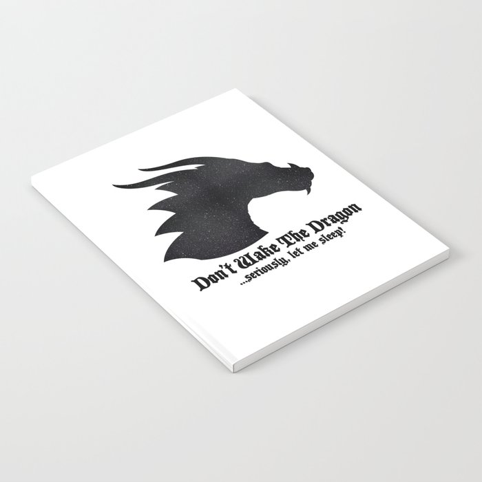 Don't Wake The Dragon ...seriously let me sleep! Notebook