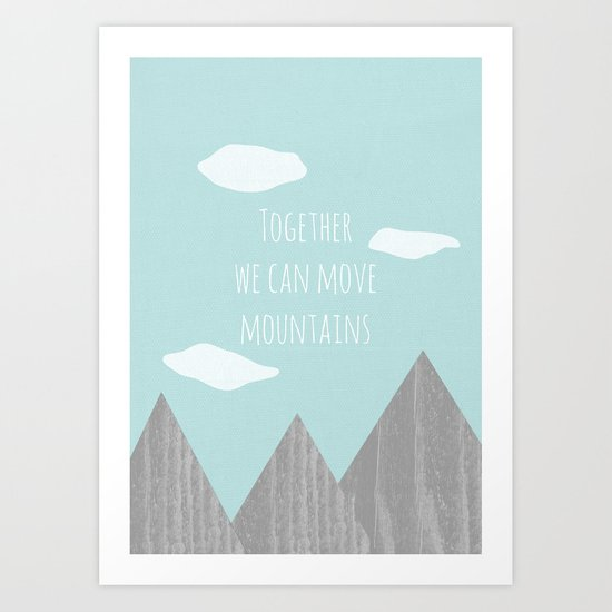 Together we can Move Mountains - Vector Style Art Print