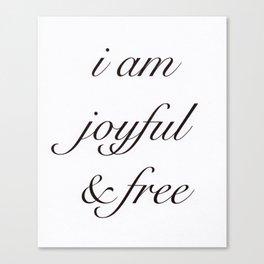 Joyful & Free Canvas Print