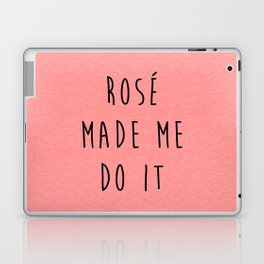 Rosé Do It Funny Quote Laptop & iPad Skin