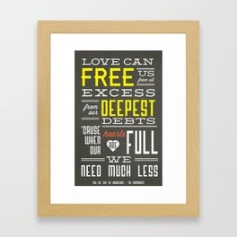 Love Can Free Us From All Excess Framed Art Print