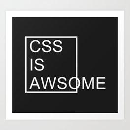 CSS is Awsome - Dark Art Print