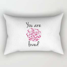You are loved Rectangular Pillow