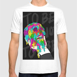 To Be, or Not To Be T-shirt