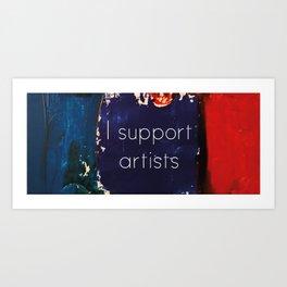 I Support Artists Mug and Cutting Board Art Print