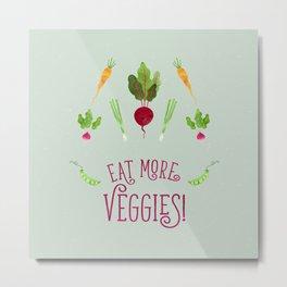 Eat more veggies! Light version Metal Print