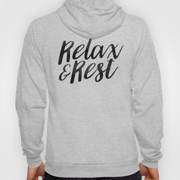 RELAX AND REST Hoody