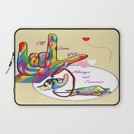 ASL I'll Love You Always and Forever Laptop Sleeve