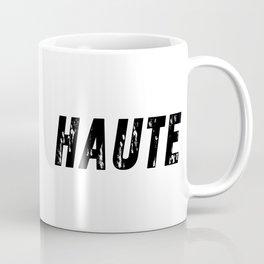 Haute (High) Coffee Mug