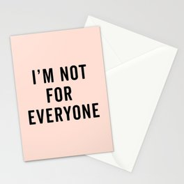I'm Not For Everyone Funny Quote Stationery Cards