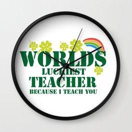 Teacher St Patricks Day Luckiest Teacher Wall Clock