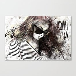 about him Canvas Print