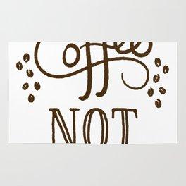MAKE COFFEE NOT WAR T-SHIRT Rug